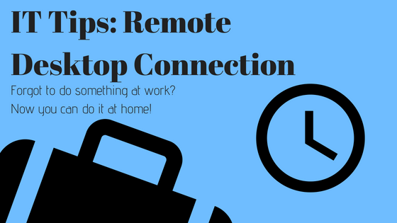 IT Tips: How To Secure Remote Desktop Connection